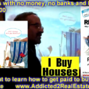 Buy houses with no money, no banks, keep them and get paid to buy them!