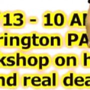 How to find real estate deals workshop on 3/2/13 at 10-3 PM in Warrington PA